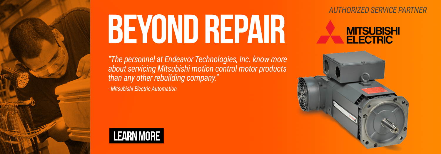 Endeavor Technologies - Beyond Repair - Mitsubishi Electric authorized service partner