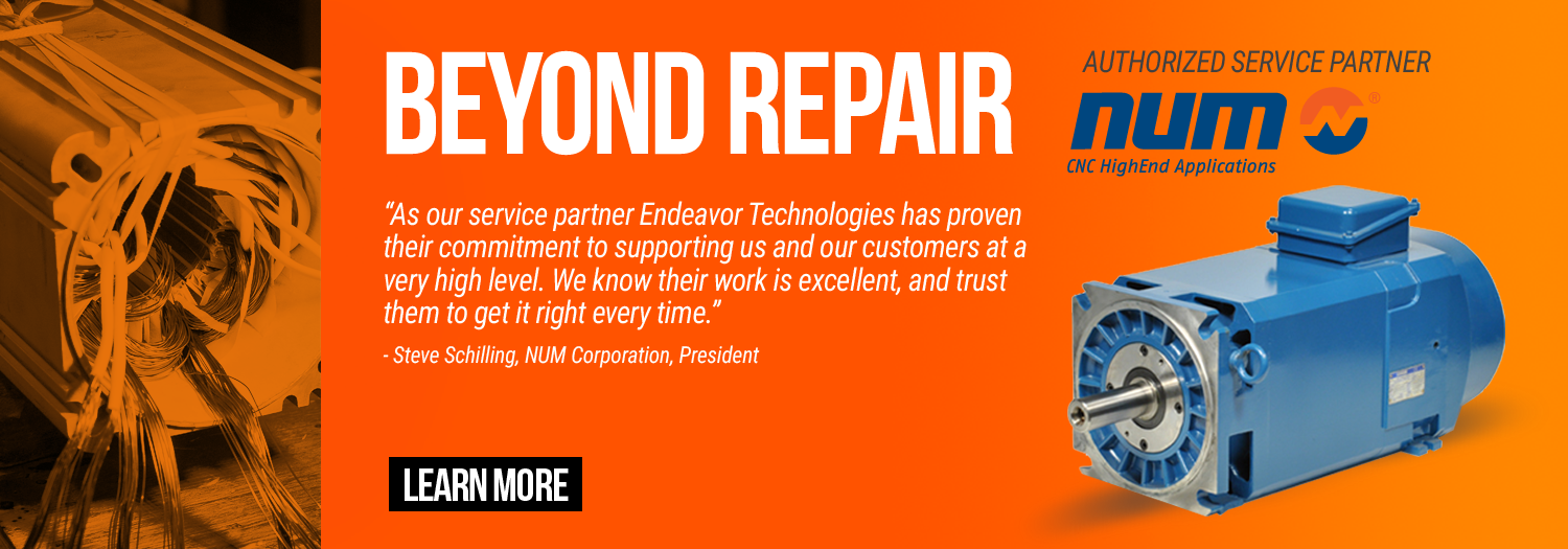 Endeavor Technologies - Beyond Repair - NUM authorized service partner